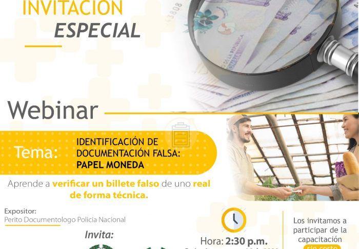 Webinar: Retos de la Seguridad en Nuestra Región – Identificación de Documentos Falsos: Papel Moneda  14 DE MAYO DEL 2020
